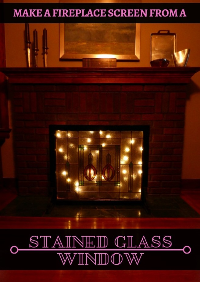 Make a Fireplace Screen from a Stained Glass Window.  Photos and a printable with materials and instructions are included.
